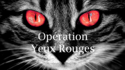 Opération Yeux Rouges